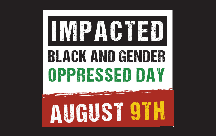 Impacted Black and Gender Oppressed Day
